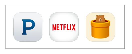 Pandora, Netflix, TunnelBear
